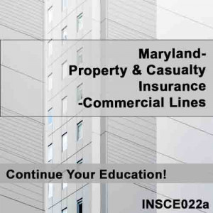 Maryland: 6hr CE - Property and Casualty Insurance - Commercial Lines